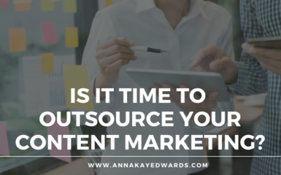 Is It Time to Outsource Your Content Marketing?